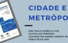 """Lançamento do livro """"Cidade e Metrópole – Coleção Arquitetura e Cidade Volume 1"""""""