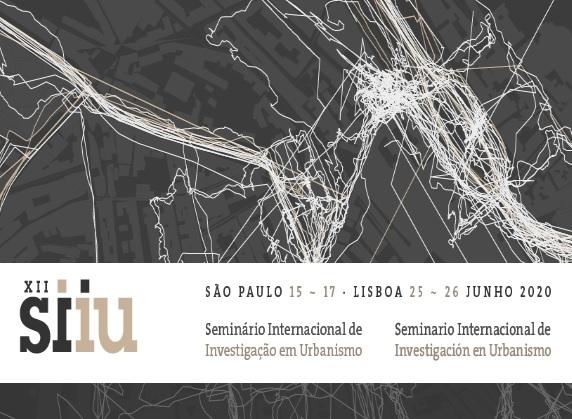 Chamada: XII Seminário Internacional de Investigação em Urbanismo 2020