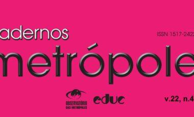 Revista Cadernos Metrópole n.47: dinâmicas, escalas e estratégias de metropolização