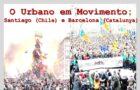 O Urbano em Movimento: Santiago (Chile) e Barcelona (Catalunha)