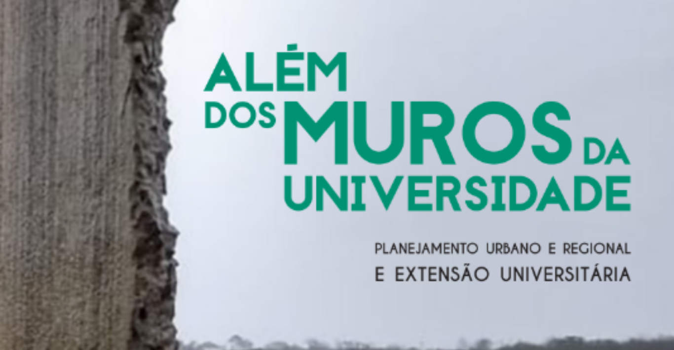 Além dos Muros da Universidade: Planejamento Urbano e Regional e Extensão Universitária