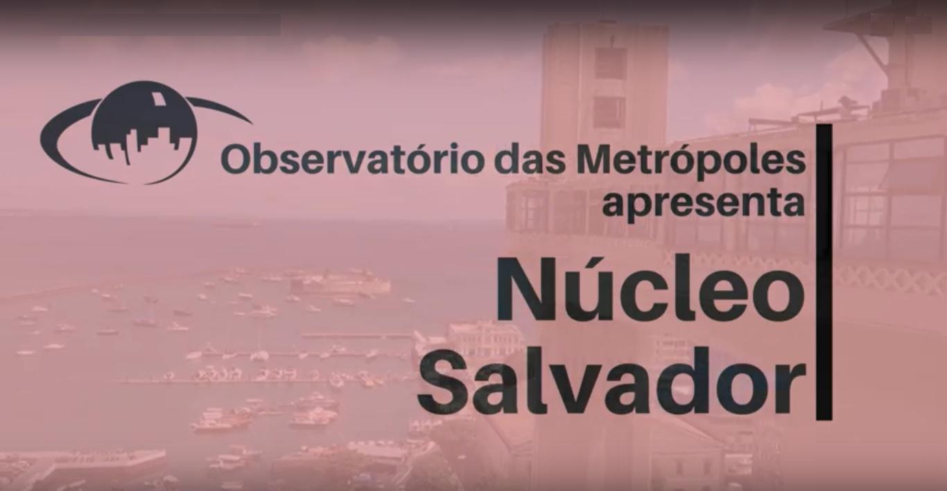 Conheça o OM: Núcleo Salvador