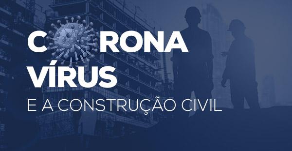 A ficha ainda não caiu: construção civil mantém canteiros de obras ativos em todo o Brasil