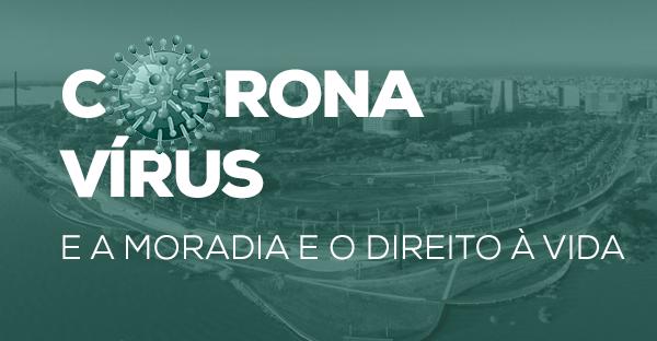 Porto Alegre e a pandemia: moradia e direito à vida nos territórios da metrópole