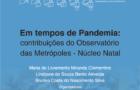 Em tempos de pandemia: contribuições do Observatório das Metrópoles Núcleo Natal