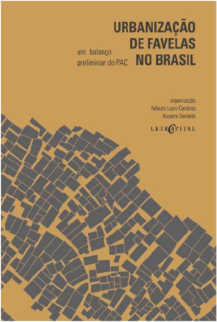 Urbanização de Favelas no Brasil. Um balanço preliminar do PAC