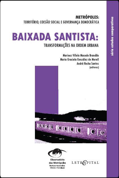 Coleção Metrópoles: transformações na ordem urbana – Baixada Santista