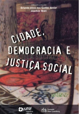 Cidade, Democracia e Justiça Social