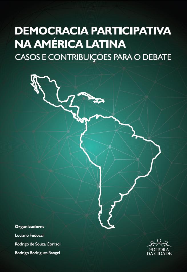 Democracia participativa na América Latina: casos e contribuições para o debate