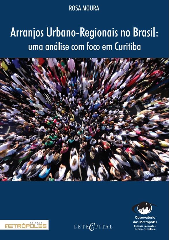 Arranjos urbano-regionais no Brasil: uma análise com foco em Curitiba