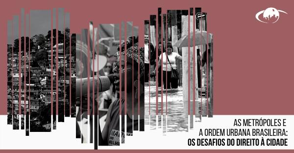 "Aula inaugural da disciplina nacional ""As Metrópoles e a Ordem Urbana Brasileira: os desafios do direito à cidade"""