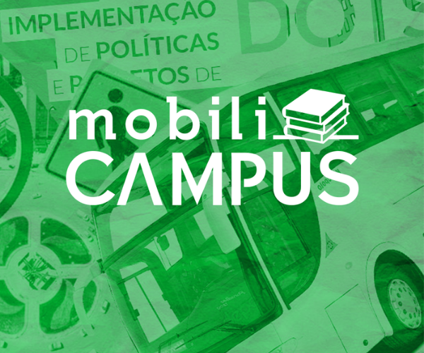 MobiliCAMPUS: Cursos sobre mobilidade urbana sustentável do ITDP Brasil