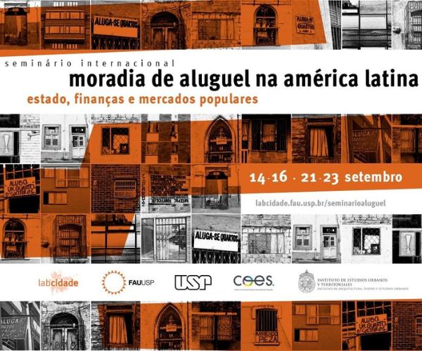 Seminário Internacional Moradia de Aluguel na América Latina: Estado, finanças e mercados populares
