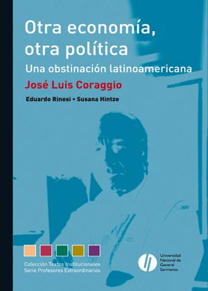 Outra economia, outra política. Uma obstinação latino-americana