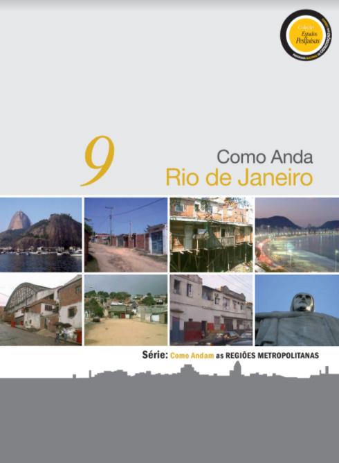 """Série """"Como Andam as Regiões Metropolitanas"""": Como Anda Rio de Janeiro"""