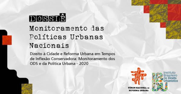 Dossiê de monitoramento das políticas urbanas 2020