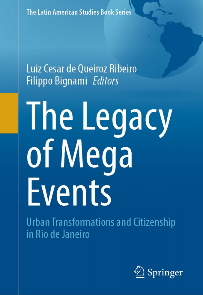 The Legacy of Mega Events – Urban Transformations and Citizenship in Rio de Janeiro