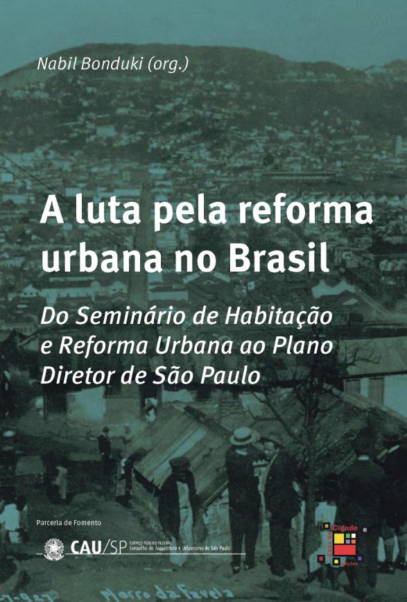 A luta pela reforma urbana no Brasil