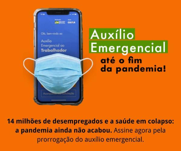Auxílio Emergencial até o Fim da Pandemia!