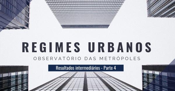 Regimes Urbanos: Conflitos, Resistências e Insurgências