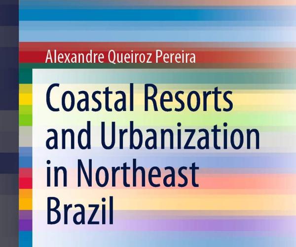 Resorts costeiros e urbanização no Nordeste do Brasil