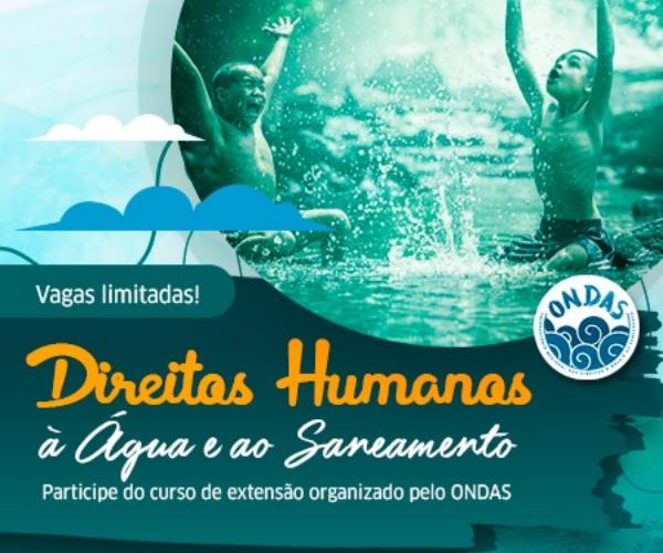 Curso de Extensão ONDAS: Direitos Humanos à Água e ao Saneamento