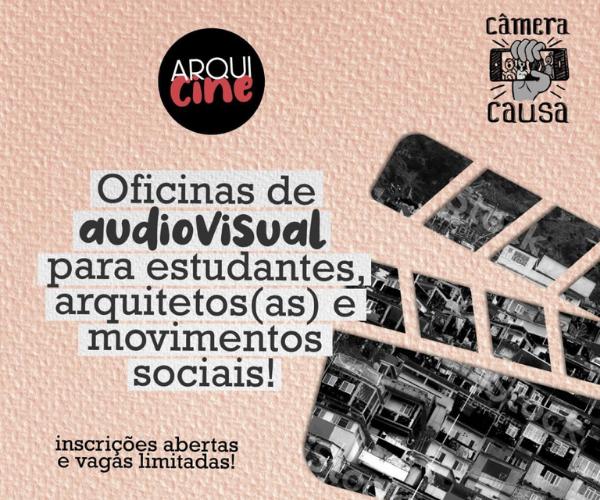 Oficinas de audiovisual para estudantes, arquitetos(as) e movimentos sociais