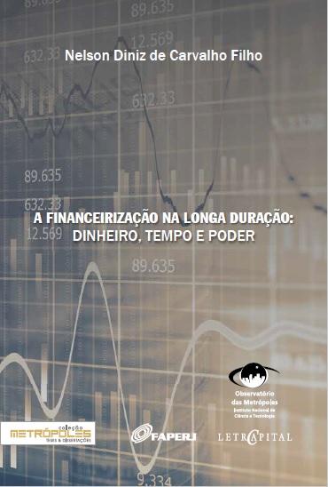 A financeirização na longa duração: dinheiro, tempo e poder