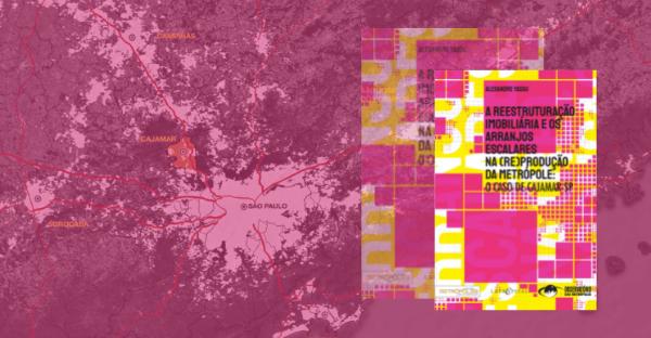 A reestruturação imobiliária e os arranjos escalares na (re)produção da metrópole