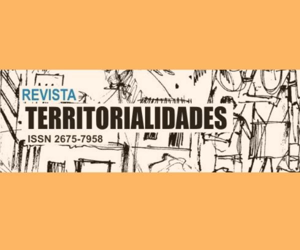 """Revista Territorialidades: dossiê """"Empreendedorismo Urbano e Políticas Territoriais"""""""