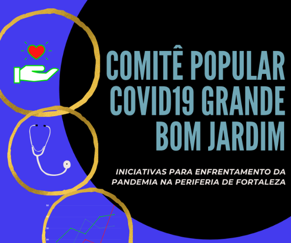 Comitê popular de enfrentamento à Covid-19 no Grande Bom Jardim, Fortaleza