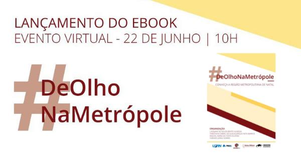 Planejamento e gestão com foco na metrópole: e-book aborda o caso da Região Metropolitana de Natal