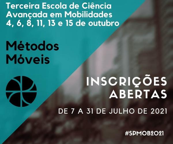 Terceira Escola de Ciência Avançada em Mobilidades: Métodos Móveis (SPMob2021)