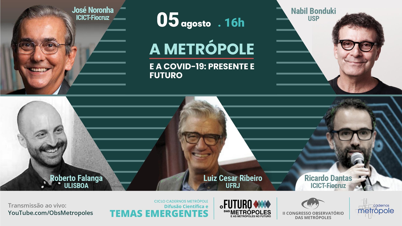 """Mesa de abertura do Ciclo Cadernos Metrópole aborda o tema """"A Metrópole e a Covid-19: presente e futuro"""""""