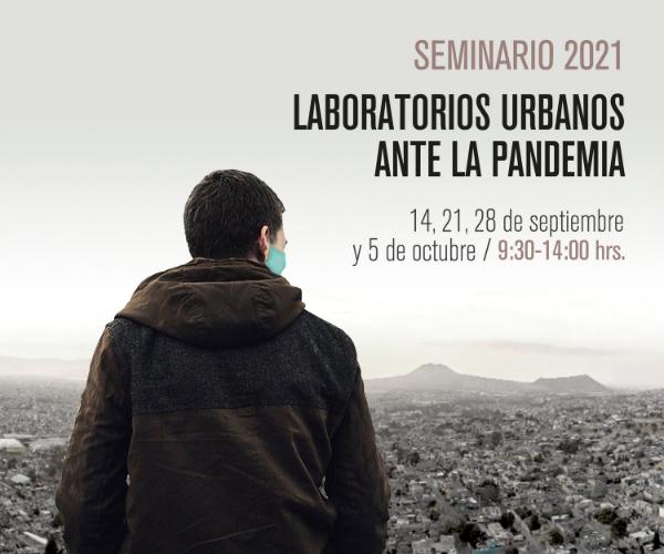 Seminario Laboratorios Urbanos ante la pandemia