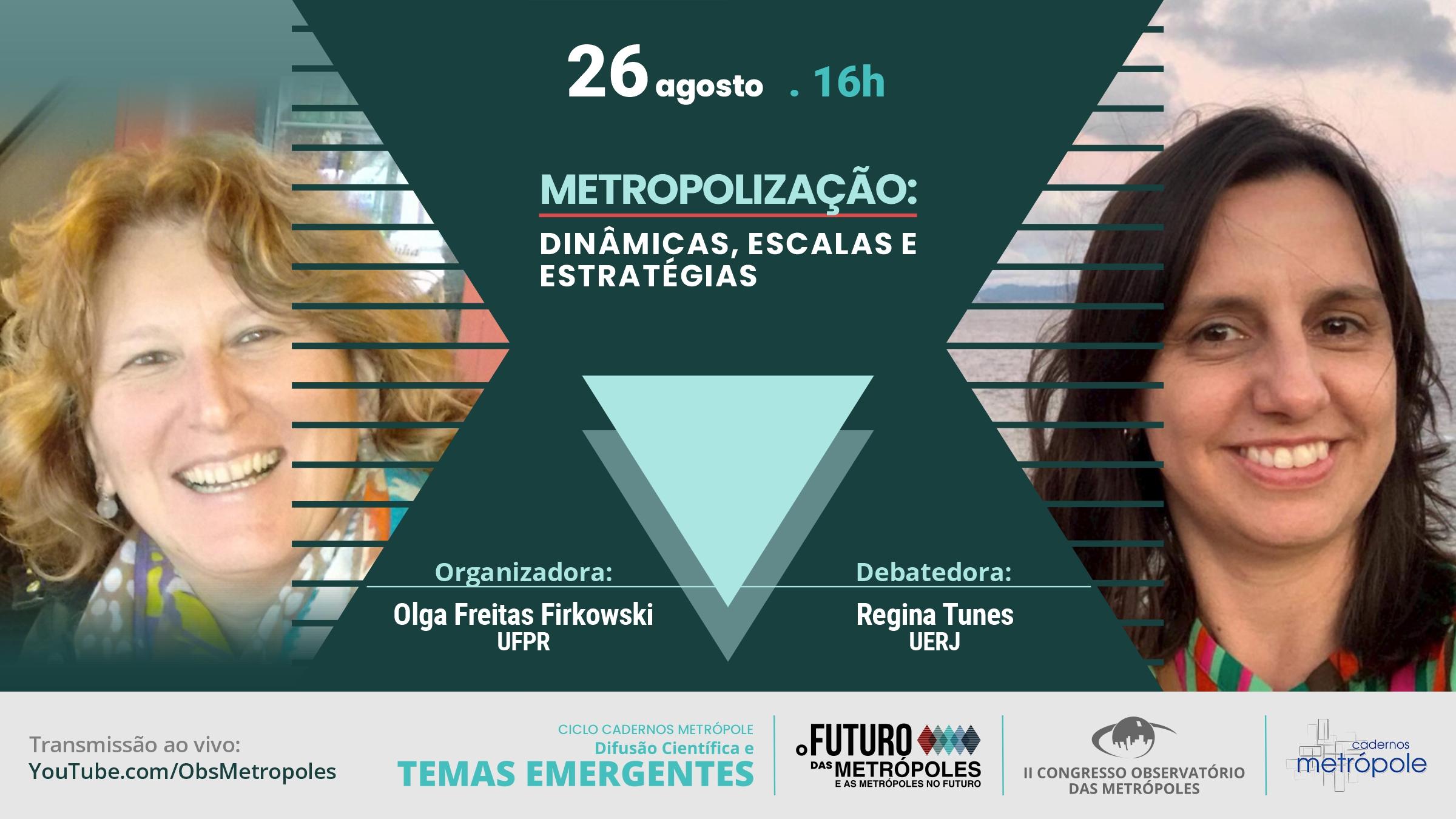 Metropolização é o tema do quarto debate do Ciclo Cadernos Metrópole