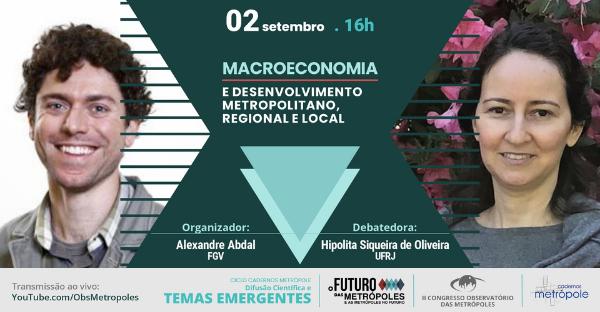 Relação macroeconomia e território é tema do quinto debate do Ciclo Cadernos Metrópole