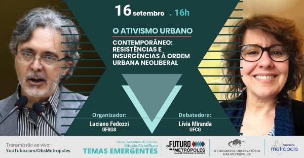 Último debate do Ciclo Cadernos Metrópole aborda o ativismo urbano
