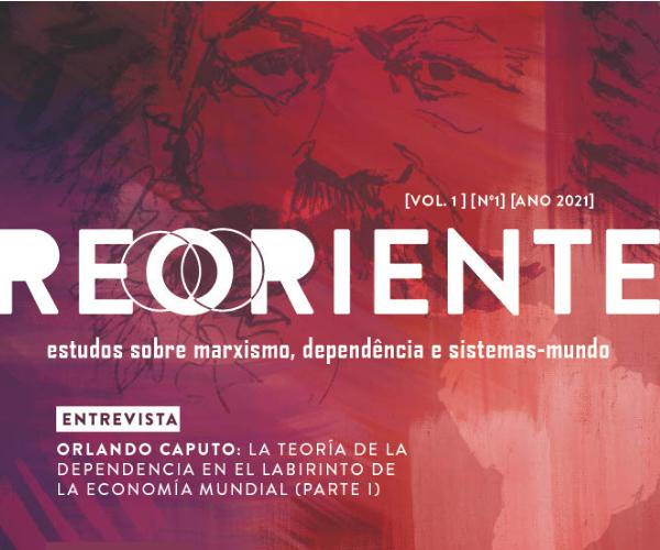 Revista Reoriente: estudos sobre marxismo, dependência e sistemas-mundo