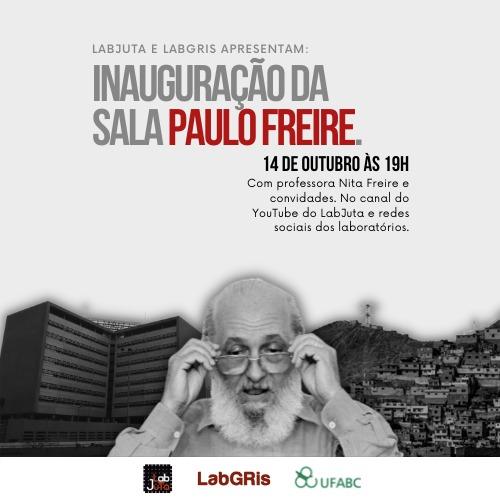 Inauguração da sala Paulo Freire   LabJuta e LabGris (UFABC)